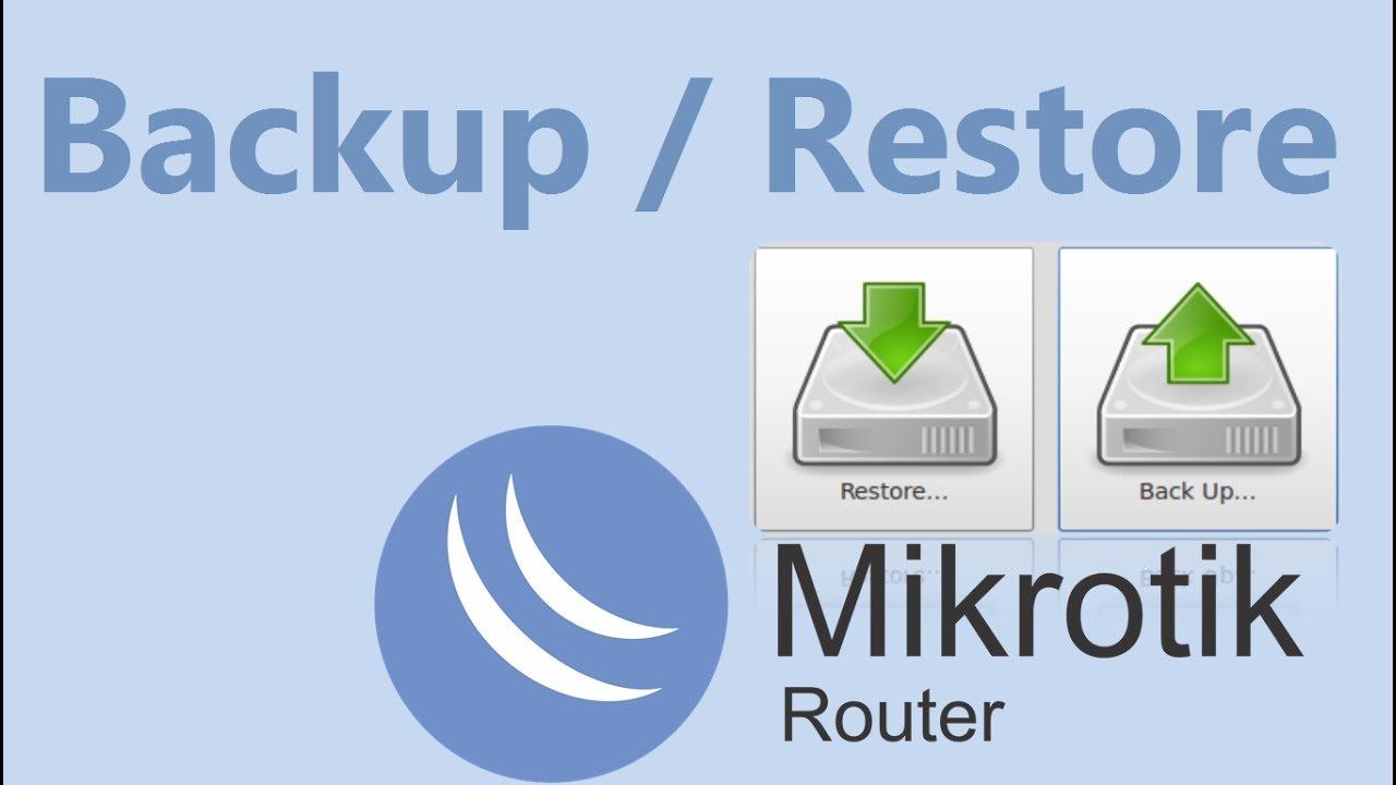 Как сохранить, восстановить и перенести настройки MikroTik
